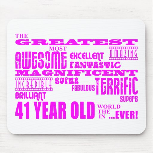 Girls 41st Birthdays : Pink Greatest Forty One Mousepad