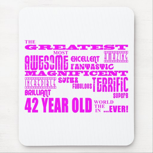 Girls 42nd Birthdays Pink Greatest Forty Two Mousepad