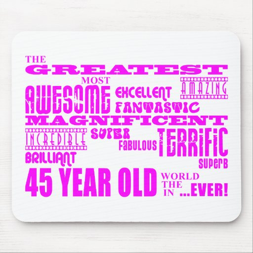 Girls 45th Birthdays Pink Greatest Forty Five Mouse Pad