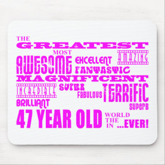 Girls 47th Birthdays Pink Greatest Forty Seven Mouse Pad