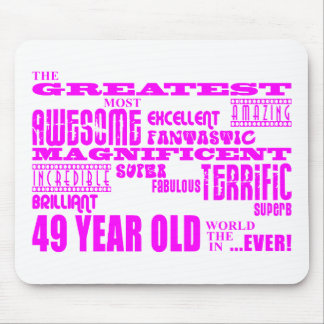 Girls 49th Birthdays Pink Greatest Forty Nine Mouse Pad