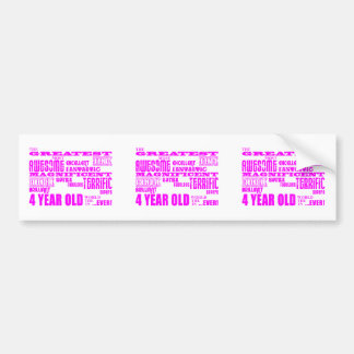 Girls 4th Birthdays : Pink Greatest 4 Year Old Bumper Sticker