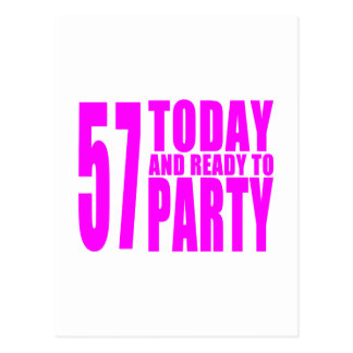 Girls 57th Birthdays : 57 Today and Ready to Party Postcard