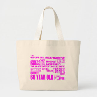Girls 60th Birthdays : Pink Greatest 60 Year Old Jumbo Tote Bag