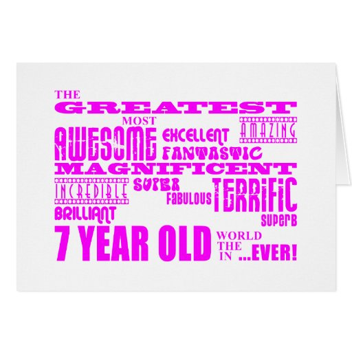 Girls 7th Birthdays : Pink Greatest 7 Year Old Greeting Cards