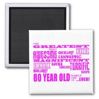 Girls 80th Birthdays Pink Greatest Eighty Refrigerator Magnet