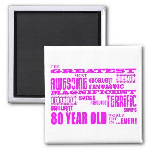 Girls 80th Birthdays Pink : Greatest Eighty Refrigerator Magnet