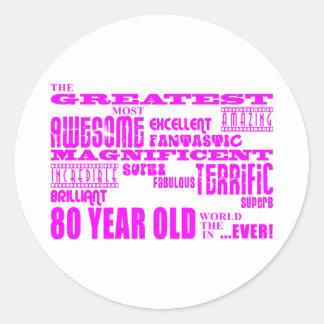 Girls 80th Birthdays Pink : Greatest Eighty Round Sticker