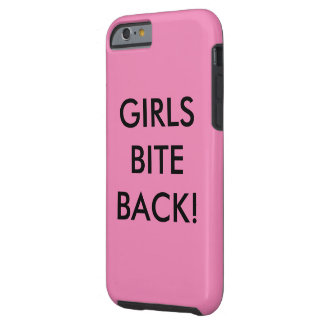 Girls Bite Back! Tough iPhone 6 Case