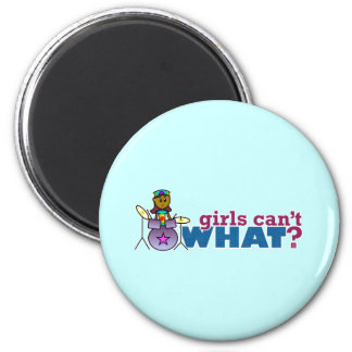 Girls Can t WHAT Girl on Drums Refrigerator Magnets