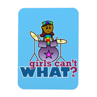 Girls Can t WHAT Girl Playing Drums Magnet