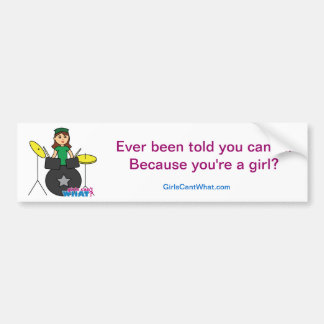 Girls Can't WHAT? ColorizeME Custom Design Bumper Sticker