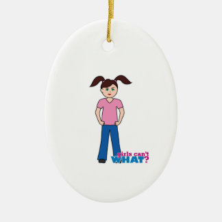 Girls Can't WHAT? Girl Ceramic Oval Decoration