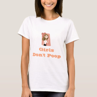 Girls Don't Poop T-Shirt