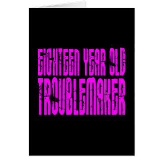 Girls Funny Birthday Eighteen Year Old Troublemake Note Card