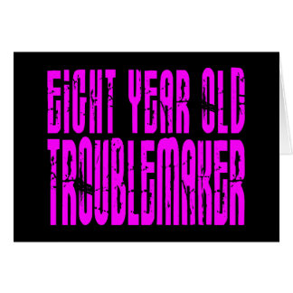 Girls Funny Birthdays  Eight Year Old Troublemaker Note Card