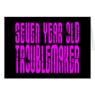 Girls Funny Birthdays  Seven Year Old Troublemaker Note Card