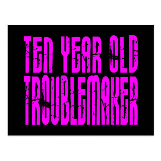 Girls Funny Birthdays  Ten Year Old Troublemaker Postcard