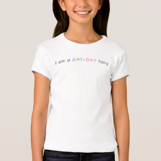 girls I AM A BIRTHDAY FAIRY t-shirt