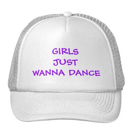 GIRLS JUST WANNA DANCE HAT