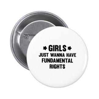 Girls Just Wanna Have Fun 6 Cm Round Badge