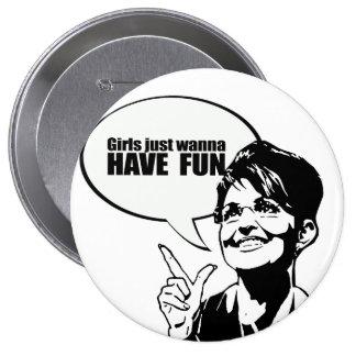 Girls just wanna have fun pins