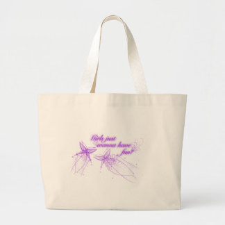 Girls Just Wanna Have Fun! Tote Bag