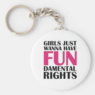 Girls Just Wanna Have Fun Basic Round Button Key Ring