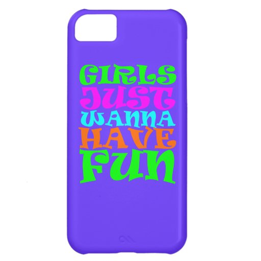 Girls Just Wanna Have Fun Cover For iPhone 5C