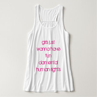 Girls Just Wanna Have Fun damental Human Rights Singlet