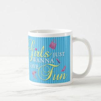 Girls just wanna have fun mug- Ella