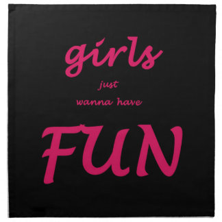 girls just wanna have fun napkin
