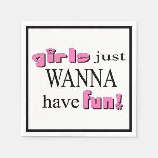 Girls Just Wanna Have Fun Paper Napkin