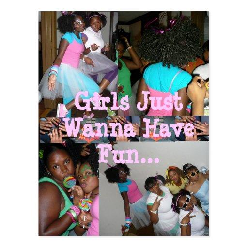 Girls Just Wanna Have Fun Post Card