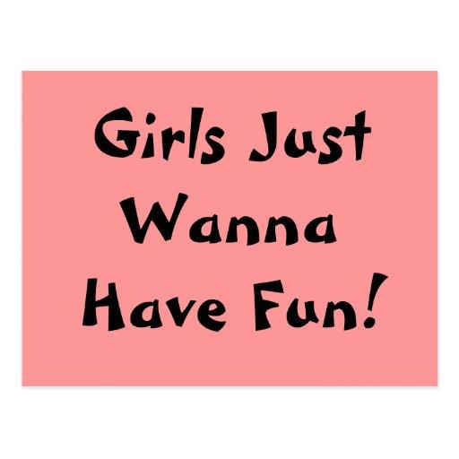 Girls Just Wanna Have Fun! Postcard
