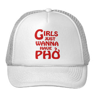 Girls Just Wanna Have Phở Trucker Hat