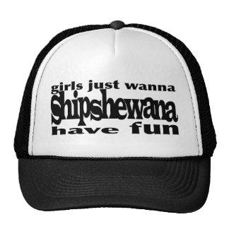 Girls Just Wanna...Shipshewana Trucker Hats