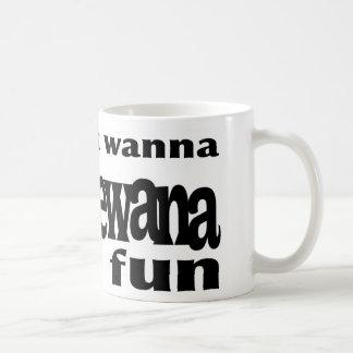 Girls Just Wanna...Shipshewana Mug