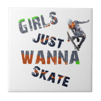 Girls just wanna skate small square tile