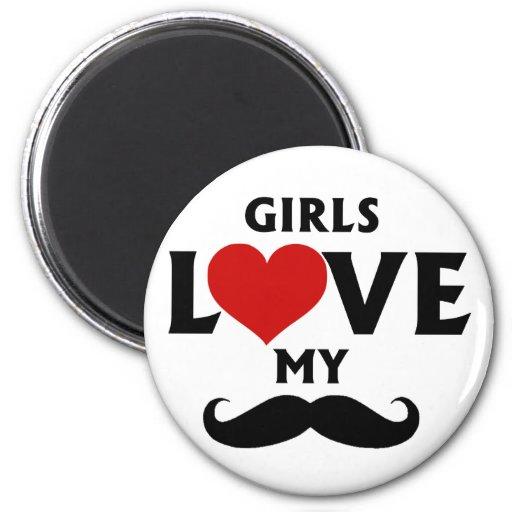 Girls Love My Mustache Refrigerator Magnet