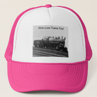 Girls Love Trains Too! Steam Engine Train Trucker Hat