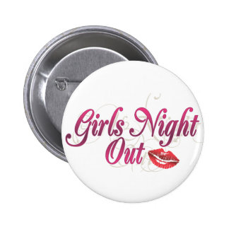 Girls Night Out 6 Cm Round Badge