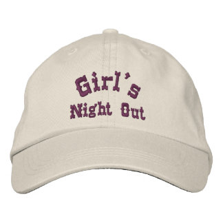 Girl's Night Out Funny Embroidered Hat