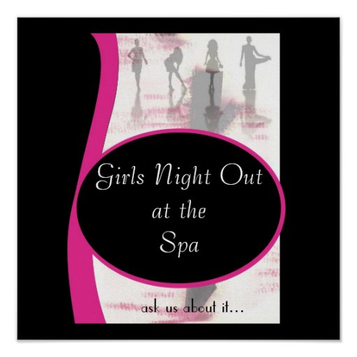 Girls Night Out, Girls Night Outat theSpa, ask ... Print