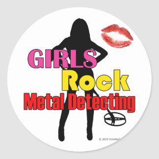 Girls Rock Metal Detecting Round Stickers