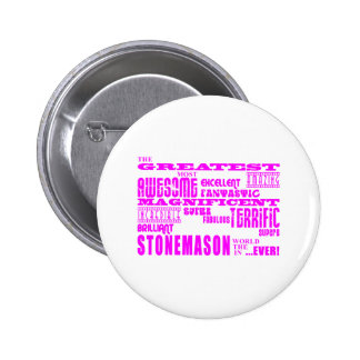 Girls Stonemasons : Pink Greatest Stonemason Button