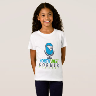 Girls T-Shirt | Northwest Corner Podcast