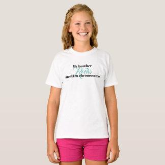 "Girls Tshirt ""My brother rocks an extra chromosome"