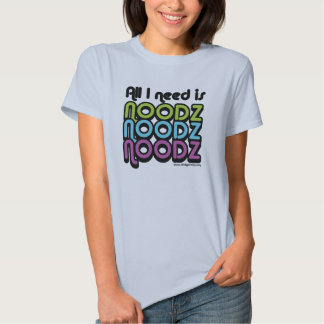 girls want nudes too tee shirts