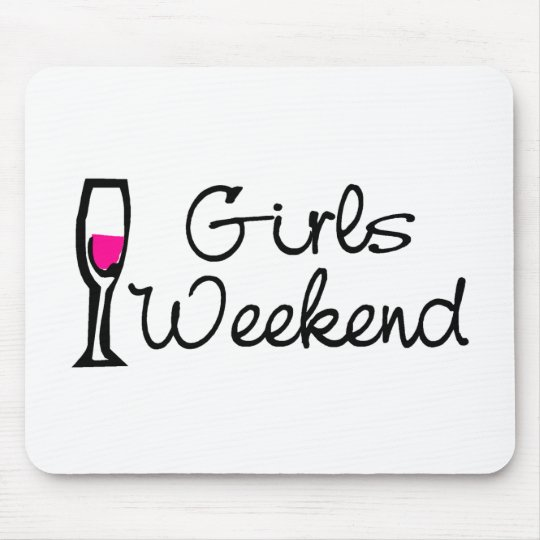Girls Weekend (Wine) Mouse Pad